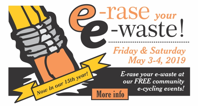 2019 E-rase your E-waste logo and event announcement. Click on image for more information.