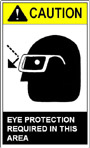 Caution - Eye Protection Required in this area