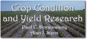 Crop Condition and Yield Research - Paul C. Doraiswamy and Alan J. Stern