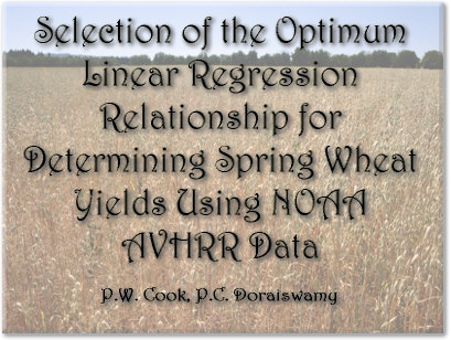 Selection of the Optimum Linear Regression Relationship for Determining Spring Wheat Yields Using NOAA AVHRR Data