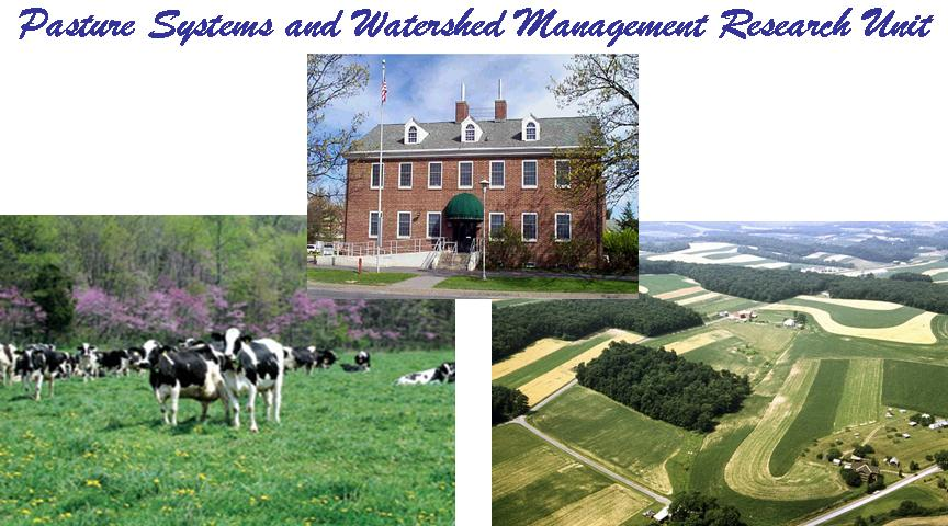 Top: Picture of PSWMRU building. Bottom left:Dairy cows graze at Duane and June Hertzler's Moo Echo Farm in Loysville, PA.Bottom right: Photo of the WE38 Watershed near Klingerstown, PA