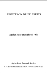 White background, Insects on Dried Fruits cover: Click here to view publication online (pdf file).