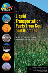 Photo: Cover of the National Research Council report Liquid Transportation Fuels from Coal and Biomass: Technological Status, Costs, and Environment.